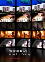 BOOK REVIEW: Jonas Staal, 'Propaganda Art in the 21st Century'